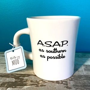 A.S.A.P - As Southern as Possible 16oz MUG, NEW